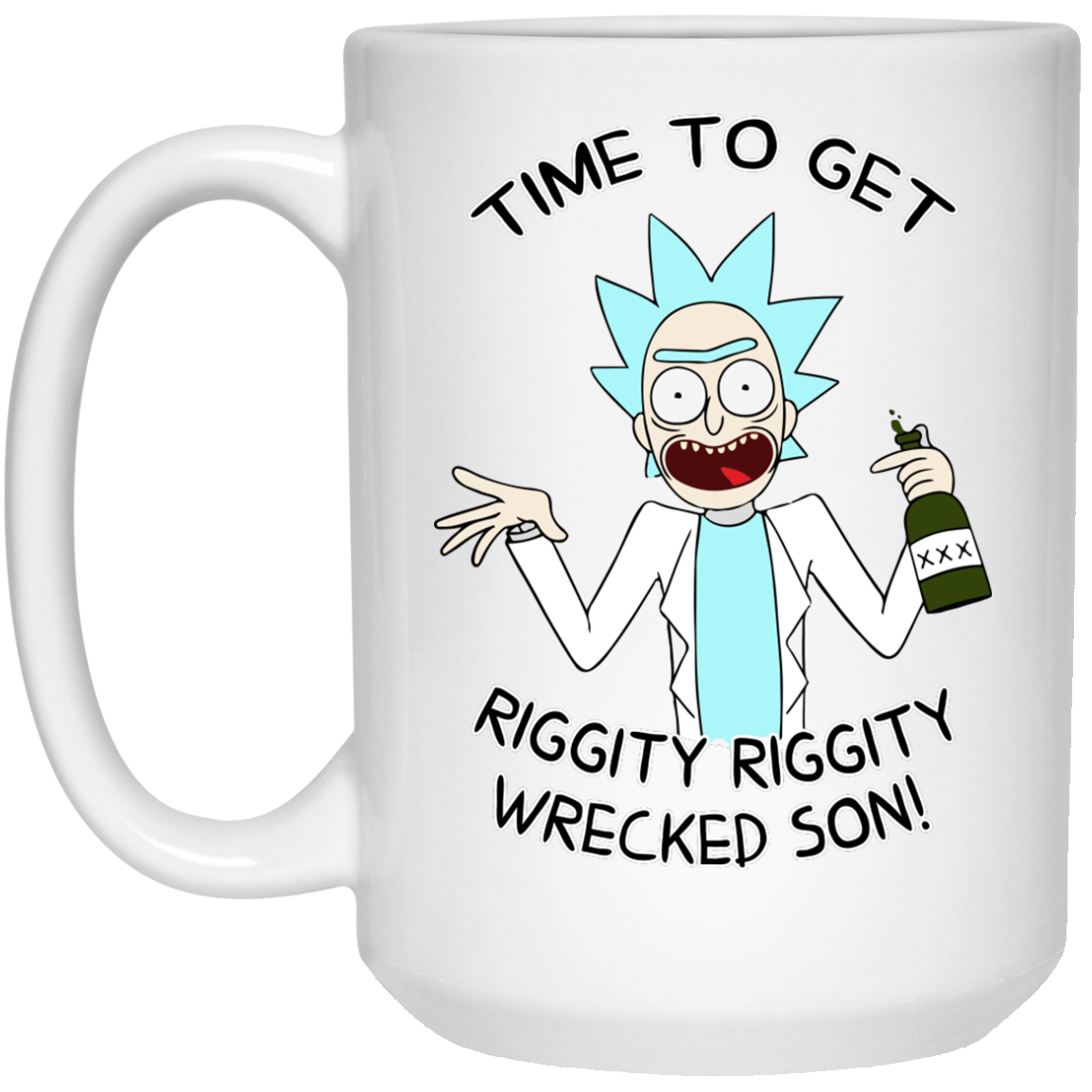 image 920px Time To Get Riggity Riggity Wrecked Son Mug Coffee