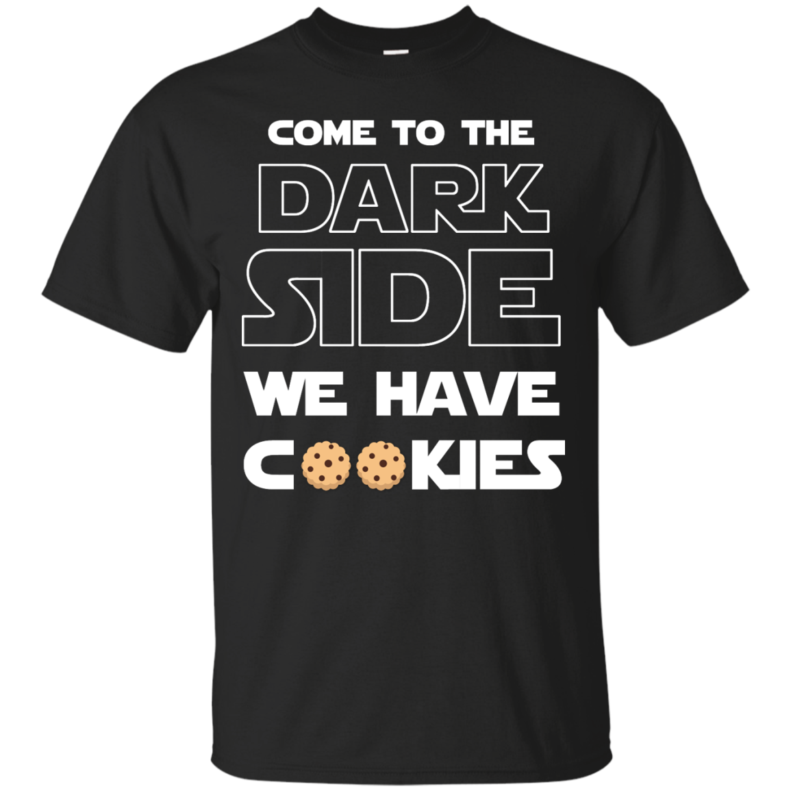 image 922px Star Wars: Come To The Dark Side We Have Cookies T Shirt