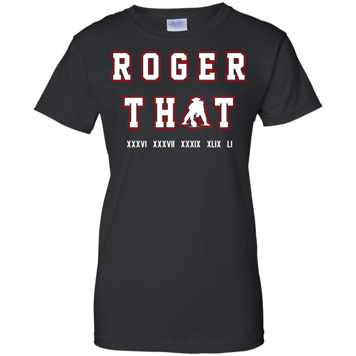 image 93px Tom Brady Shirt: Roger that T Shirt, Hoodies, Tank Top