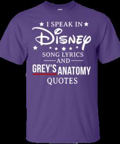 image 934 247x296px I speak in Disney song lyrics and Grey's Anatomy quotes T Shirt