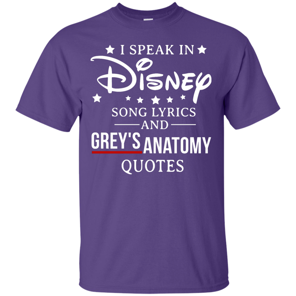 image 934px I speak in Disney song lyrics and Grey's Anatomy quotes T Shirt