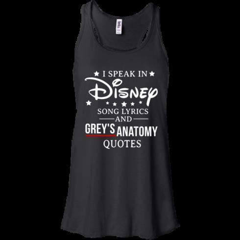 image 936 490x490px I speak in Disney song lyrics and Grey's Anatomy quotes T Shirt
