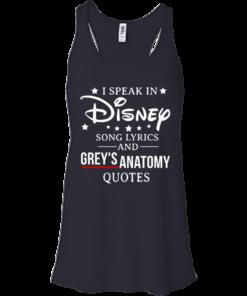 image 937 247x296px I speak in Disney song lyrics and Grey's Anatomy quotes T Shirt