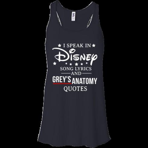 image 937 490x490px I speak in Disney song lyrics and Grey's Anatomy quotes T Shirt