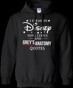 image 938 247x296px I speak in Disney song lyrics and Grey's Anatomy quotes T Shirt