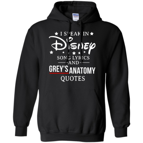 image 938 490x490px I speak in Disney song lyrics and Grey's Anatomy quotes T Shirt