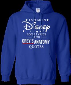 image 939 247x296px I speak in Disney song lyrics and Grey's Anatomy quotes T Shirt
