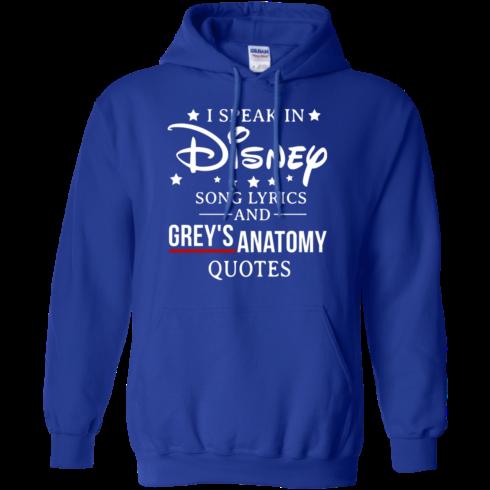 image 939 490x490px I speak in Disney song lyrics and Grey's Anatomy quotes T Shirt