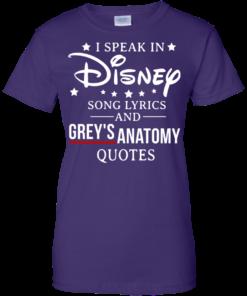 image 942 247x296px I speak in Disney song lyrics and Grey's Anatomy quotes T Shirt