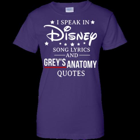 image 942 490x490px I speak in Disney song lyrics and Grey's Anatomy quotes T Shirt