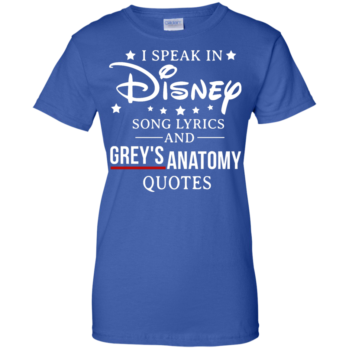 image 943px I speak in Disney song lyrics and Grey's Anatomy quotes T Shirt