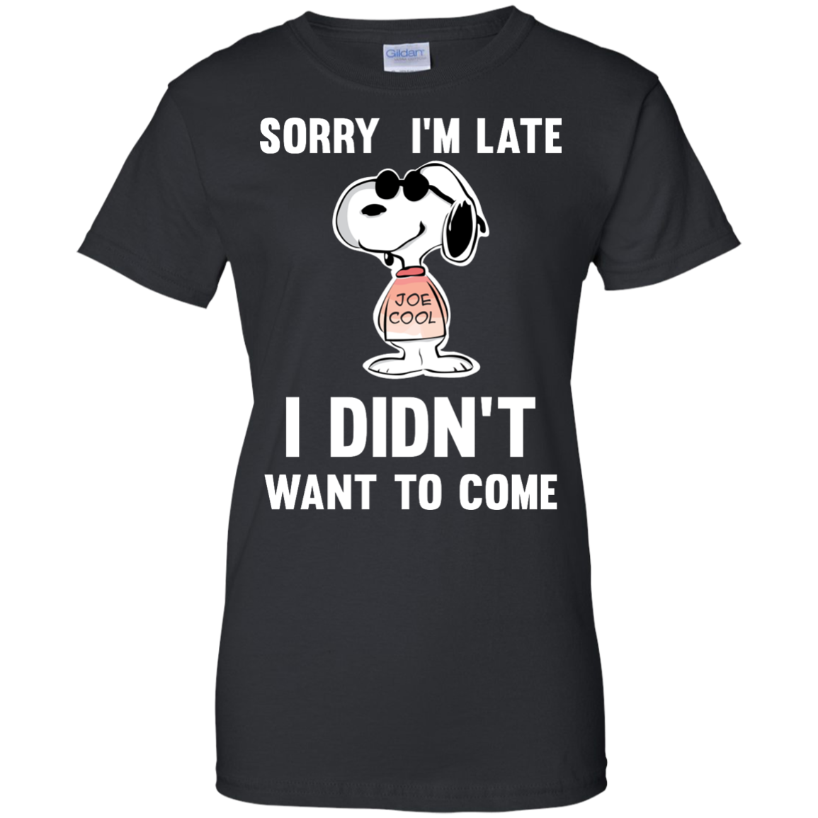 image 963px Peanuts Snoopy: Sorry I'm Late I Didn't Want To Come T Shirt
