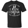 image 969 100x100px I'm a slow runner let there be someone behind me to read this t shirts