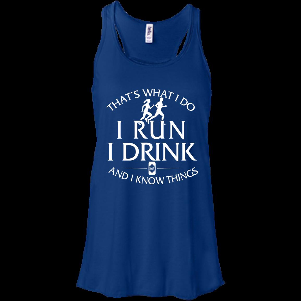 image 972px That's What I Do I Run I Drink and I Know Things T Shirt