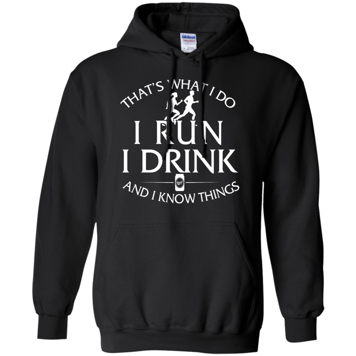 image 974px That's What I Do I Run I Drink and I Know Things T Shirt