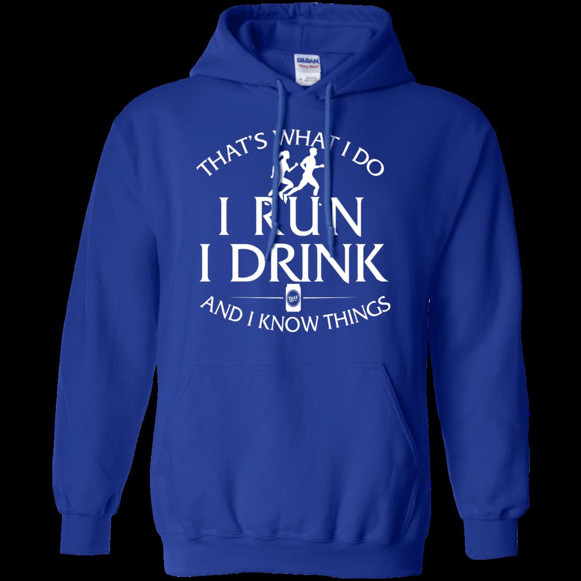 image 975px That's What I Do I Run I Drink and I Know Things T Shirt