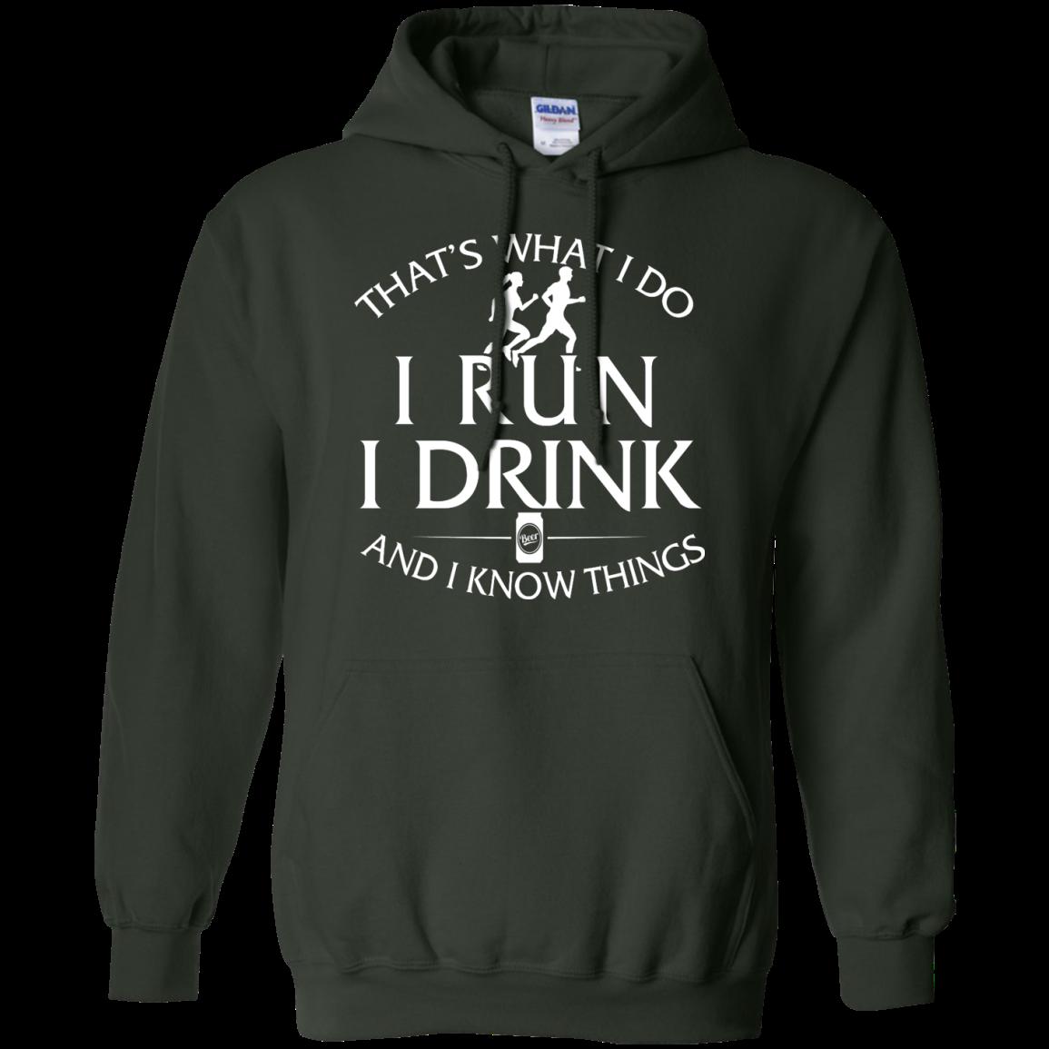 image 976px That's What I Do I Run I Drink and I Know Things T Shirt