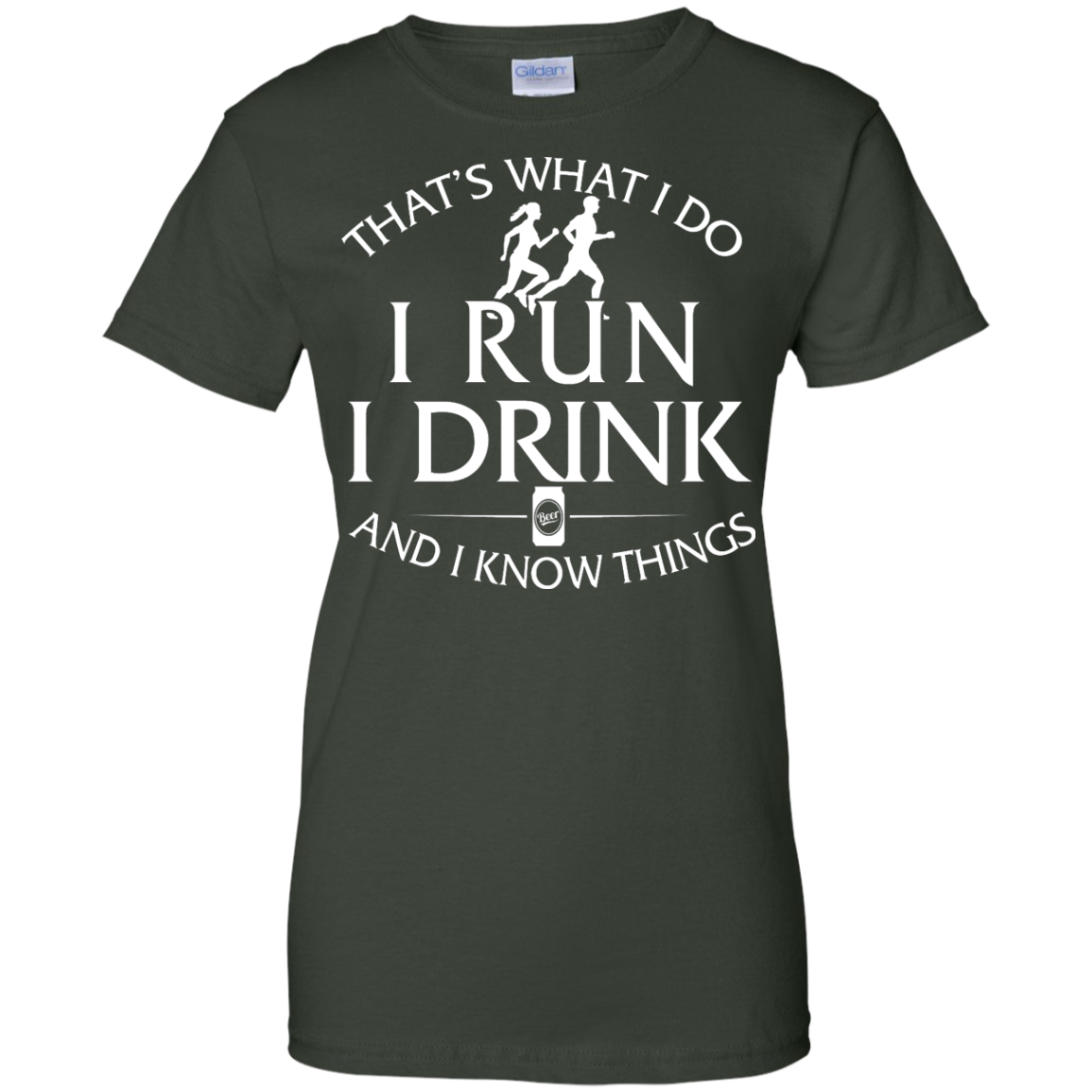 image 978px That's What I Do I Run I Drink and I Know Things T Shirt