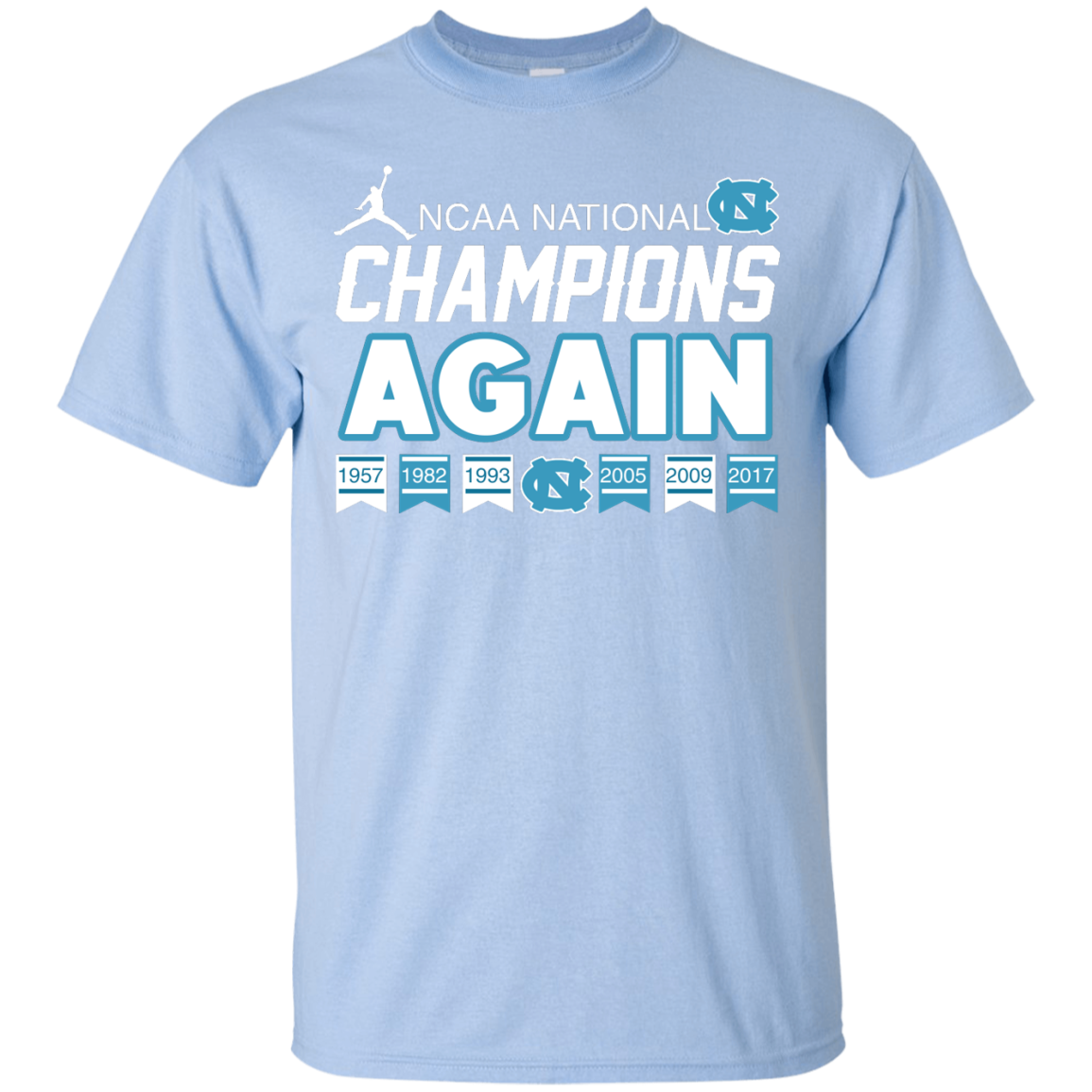 image 105px UNC 2017 Champions Again T Shirts & Hoodies