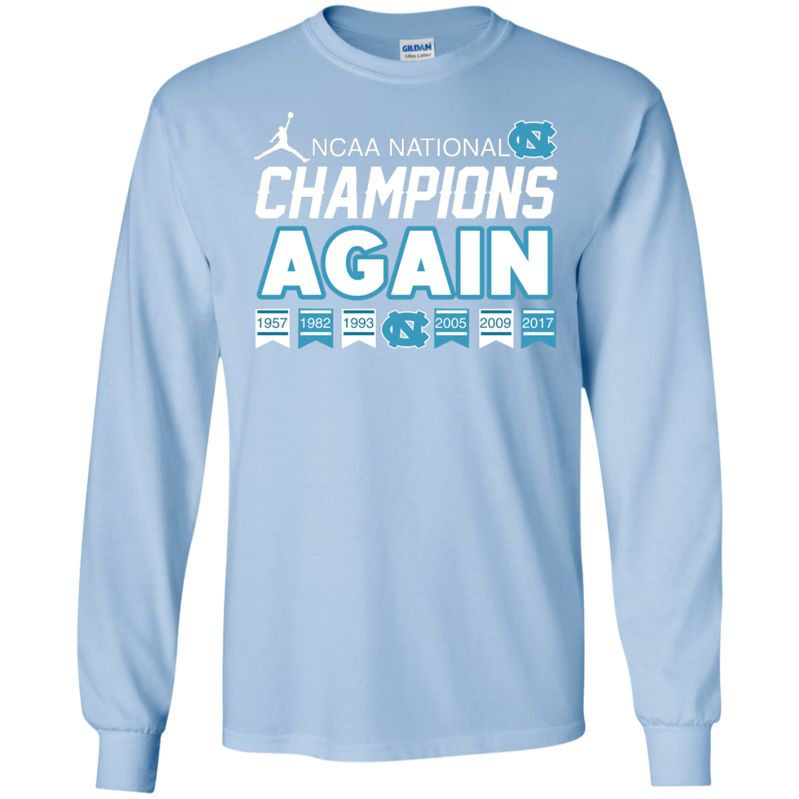 image 108px UNC 2017 Champions Again T Shirts & Hoodies