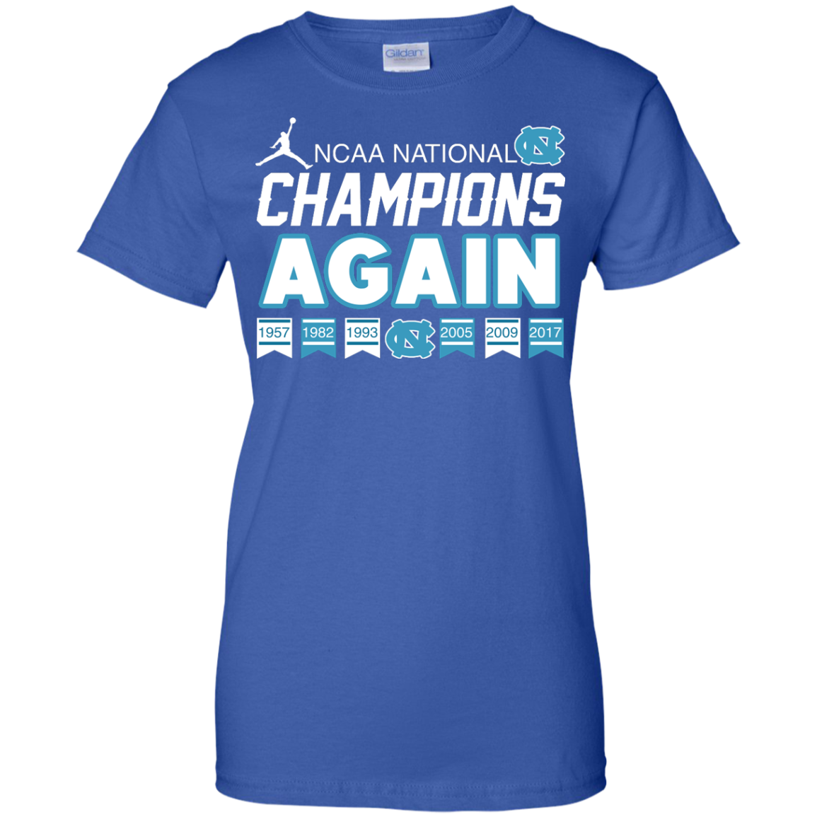image 113px UNC 2017 Champions Again T Shirts & Hoodies