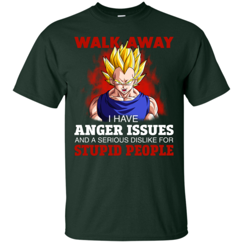 image 115 490x490px Dbz Vegeta: Walk Away I Have Anger Issues and A Serious Dislike T Shirt