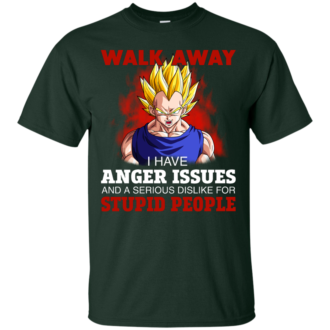 image 115px Dbz Vegeta: Walk Away I Have Anger Issues and A Serious Dislike T Shirt