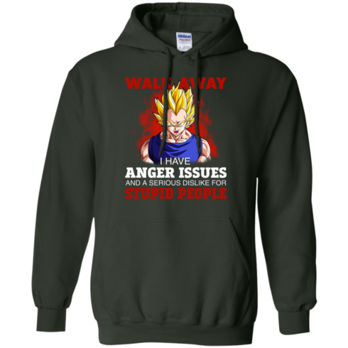 image 122 490x490px Dbz Vegeta: Walk Away I Have Anger Issues and A Serious Dislike T Shirt