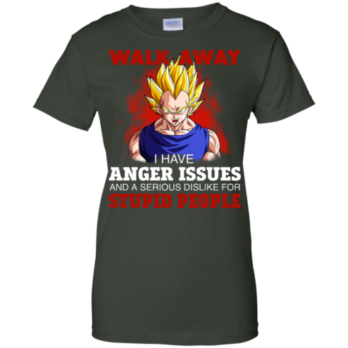 image 124 490x490px Dbz Vegeta: Walk Away I Have Anger Issues and A Serious Dislike T Shirt