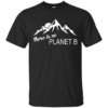 There is no Plannet B - Custom Ultra Cotton - Black