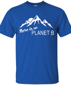 There is no Plannet B - Custom Ultra Cotton - Royal