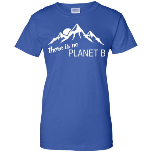 There is no Plannet B - Ladies Custom Cotton - Royal