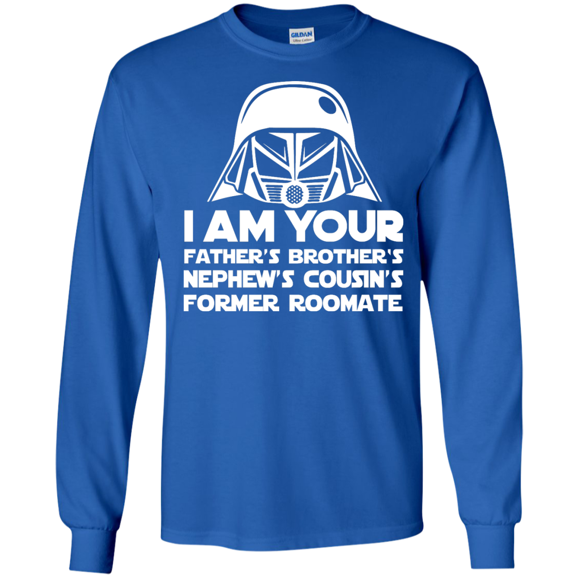 image 236px I'm Your Father's Brother's Nephew's Cousin's Former Roomate T Shirts