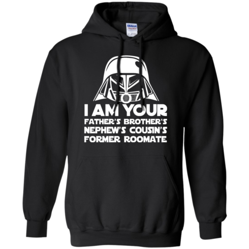 image 238 490x490px I'm Your Father's Brother's Nephew's Cousin's Former Roomate T Shirts