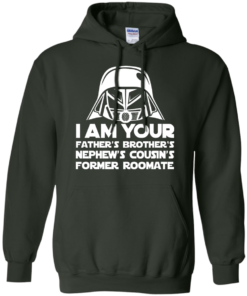image 240 247x296px I'm Your Father's Brother's Nephew's Cousin's Former Roomate T Shirts