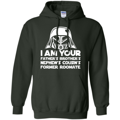 image 240 490x490px I'm Your Father's Brother's Nephew's Cousin's Former Roomate T Shirts