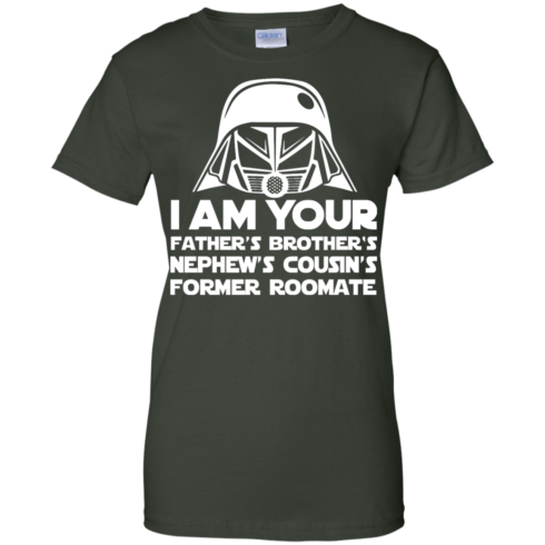 image 242 490x490px I'm Your Father's Brother's Nephew's Cousin's Former Roomate T Shirts