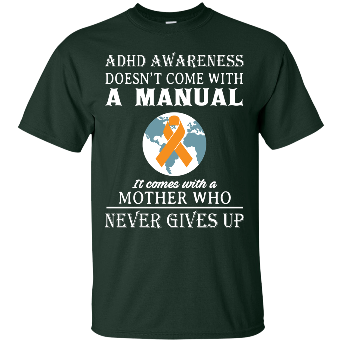 image 269px Adhd Awareness Shirt: It Come With a Mother Who Never Gives Up T Shirts
