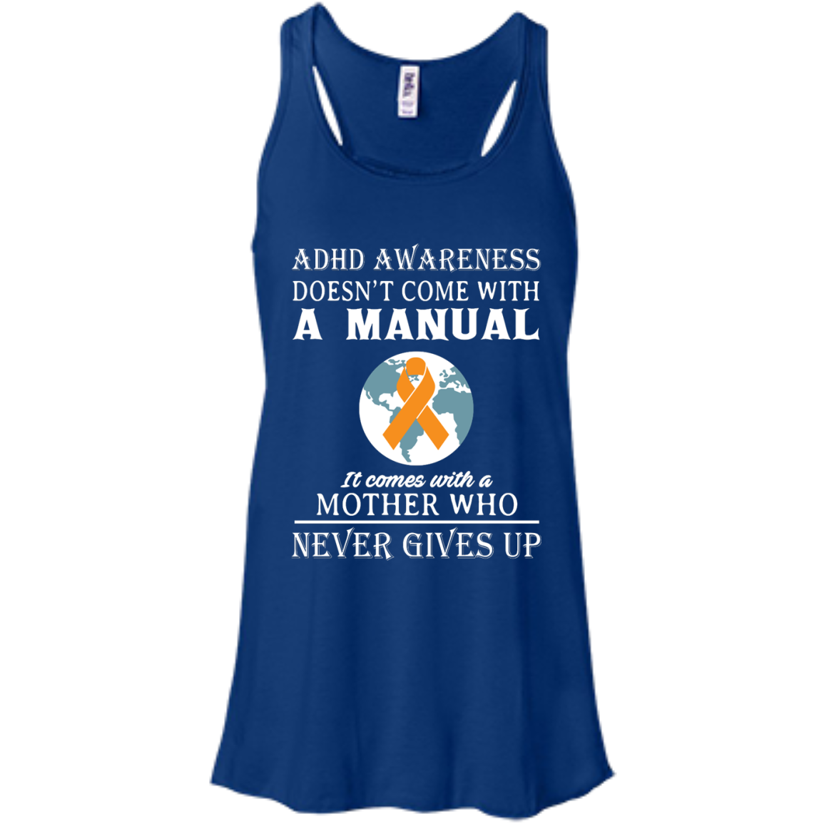 image 272px Adhd Awareness Shirt: It Come With a Mother Who Never Gives Up T Shirts