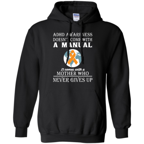 image 273 490x490px Adhd Awareness Shirt: It Come With a Mother Who Never Gives Up T Shirts