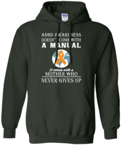 image 274 247x296px Adhd Awareness Shirt: It Come With a Mother Who Never Gives Up T Shirts