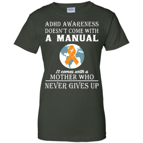 image 277 490x490px Adhd Awareness Shirt: It Come With a Mother Who Never Gives Up T Shirts