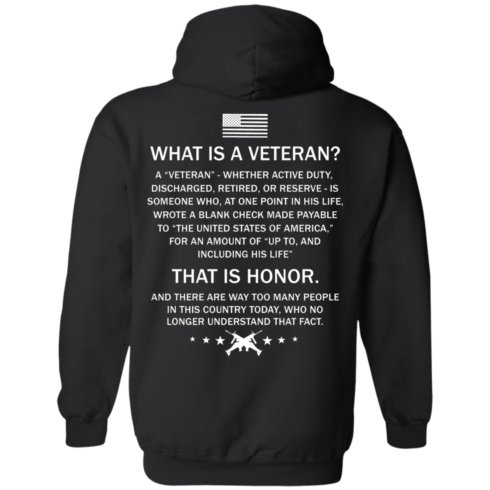 image 307 490x490px What Is A Veteran That Is Honor T Shirts, Hoodies & Tank Top