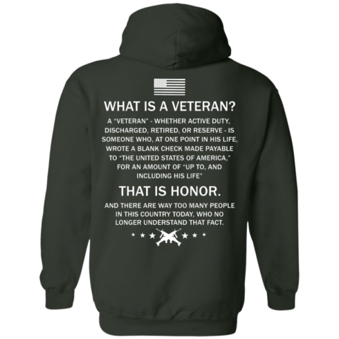 image 308 490x490px What Is A Veteran That Is Honor T Shirts, Hoodies & Tank Top