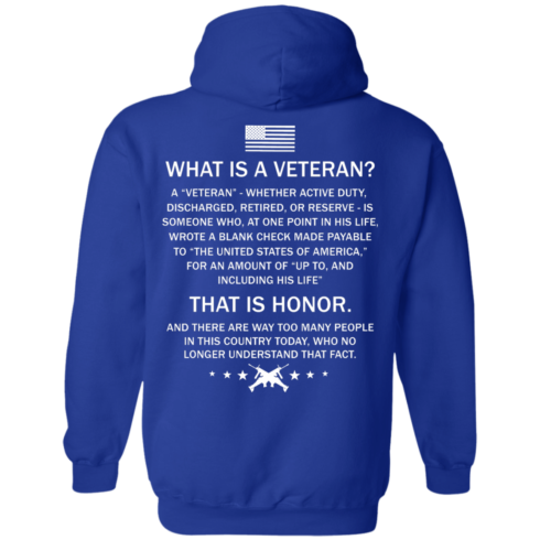 image 309 490x490px What Is A Veteran That Is Honor T Shirts, Hoodies & Tank Top