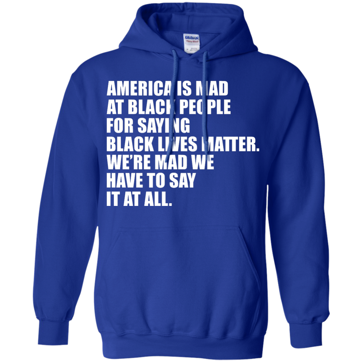 image 40px American Is Mad At Black People For Saying Black Lives Matter T Shirt