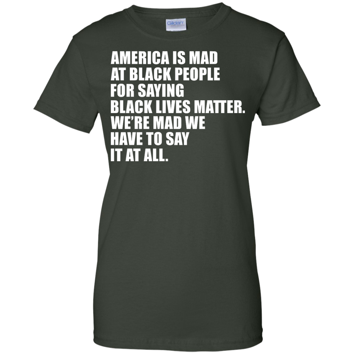image 42px American Is Mad At Black People For Saying Black Lives Matter T Shirt