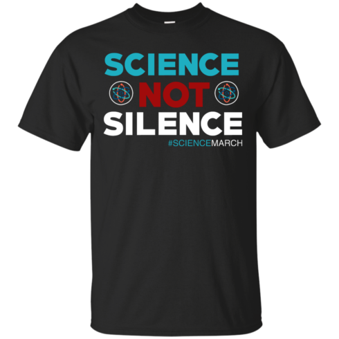 image 69 490x490px Science Not Silence, Science March Shirt