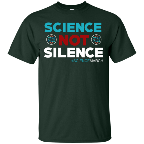 image 70 490x490px Science Not Silence, Science March Shirt