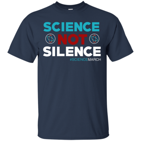 image 71 490x490px Science Not Silence, Science March Shirt